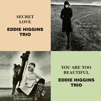 艾迪.希金斯三重奏:祕密戀情+是你太美 Eddie Higgins Trio: Secret Love + You Are Too Beautiful (限量2CD豪華決定盤)【Venus】 - 限時優惠好康折扣