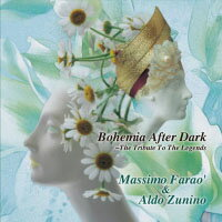 馬斯莫.法羅 Massimo Farao' & Aldo Zunino: Bohemia After Dark 〜The Tribute To The Legends (CD) 【Venus】 - 限時優惠好康折扣