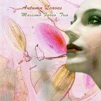 馬斯莫.法羅三重奏 Massimo Farao' Trio: Autumn Leaves (CD) 【Venus】 - 限時優惠好康折扣