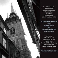 弗拉迪米爾.沙法諾夫 Vladimir Shafranov meets Harry Allen: Dear Old Stockholm (CD) 【Venus】 - 限時優惠好康折扣