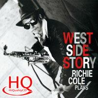 李奇.柯爾:西城故事 Richie Cole: West Side Story (HQCD) 【Venus】 0