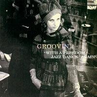 "再次隨著爵士自由舞動 Groovin' With A Freedom Jazz Dance ""Again"" (2CD) 【Venus】 0"