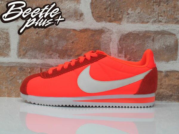 女生 BEETLE NIKE CLASSIC CORTEZ NYLON 橘 阿甘鞋 慢跑鞋 749864-810 24 0