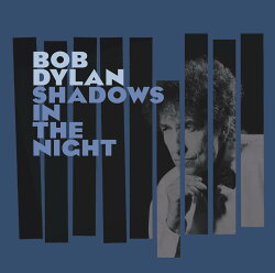 Bob Dylan: Shadows In The Night CD