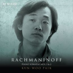 UNIVERSAL 白建宇(Kun-Woo Paik)/拉赫曼尼諾夫:第1、2號鋼琴奏鳴曲與其他小品輯【1CD】