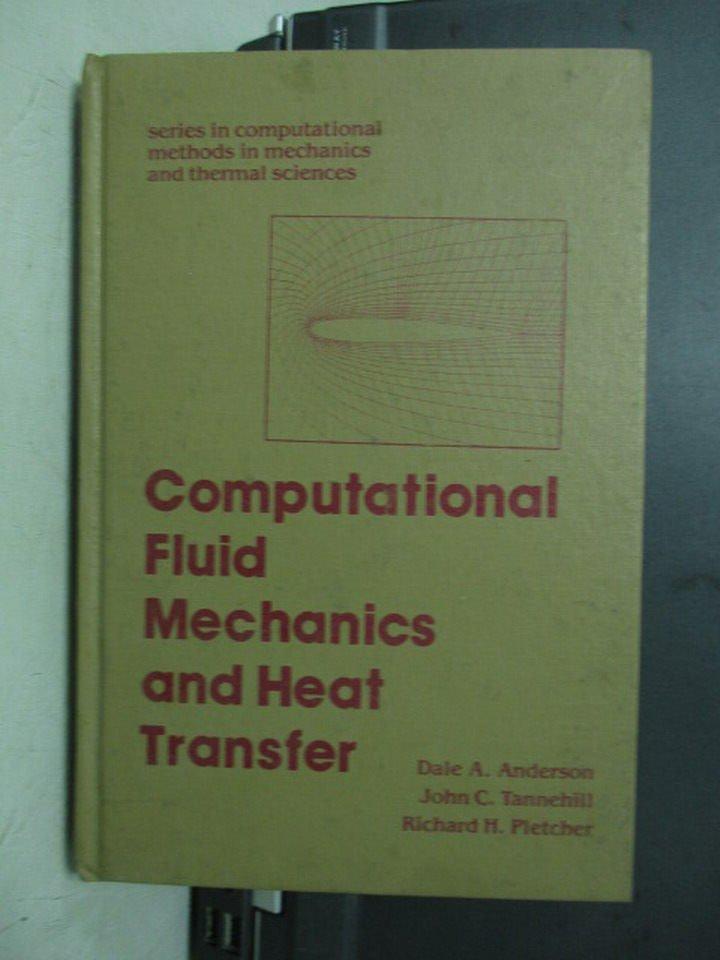 ~書寶 書T4/大學理工醫_XEW~Computational Fluid Mechani