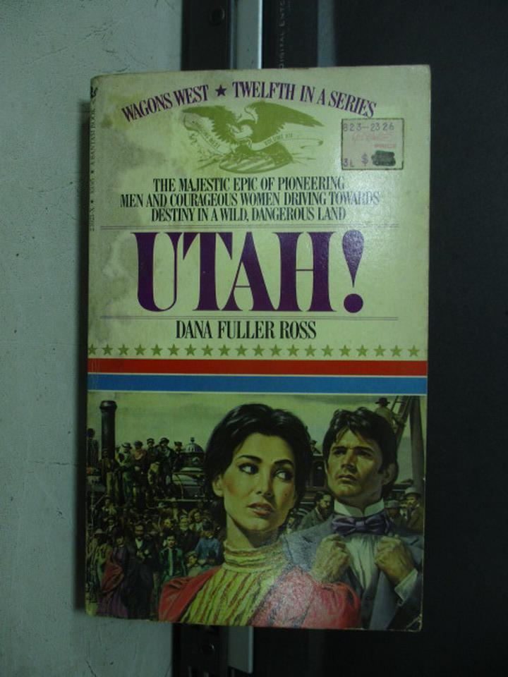 ~書寶 書T9/原文小說_NDJ~UTAH^!_Dana Fuller Ross