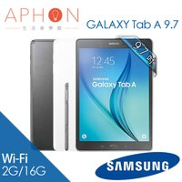 Samsung 三星到【Aphon生活美學館】Samsung Galaxy Tab A 9.7 P550 Wi-Fi版 四核心 平板電腦-送抗刮保護貼+平板立架