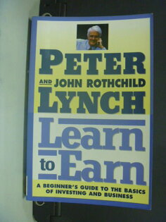 【書寶二手書T6/財經企管_KKX】Learn to Earn_Peter Lynch