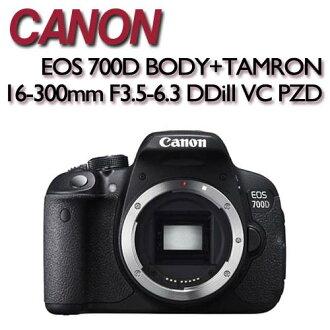 Canon EOS 700D BODY 單機身+TAMRON 16-300mm F3.5-6.3 Di II VC PZD 【公司貨】