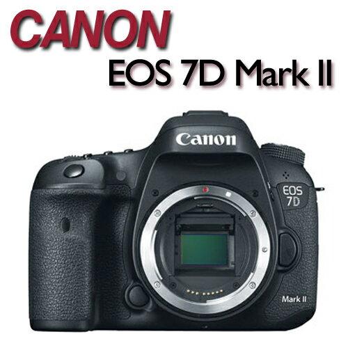 【吹球清潔組】CANON EOS 7D Mark II BODY 單機身 【公司貨】→ATM / 黑貓貨到付款 加碼送單眼專用腳架(LT6661)