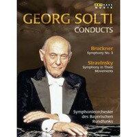 ARTHAUS 蕭提(Georg Solti)/布魯克納:第三號交響曲、史特拉汶斯基:三樂章交響曲(Bruckner:Symphony No.3, Stravinsky:Symphony in Three Movements)【1DVD】