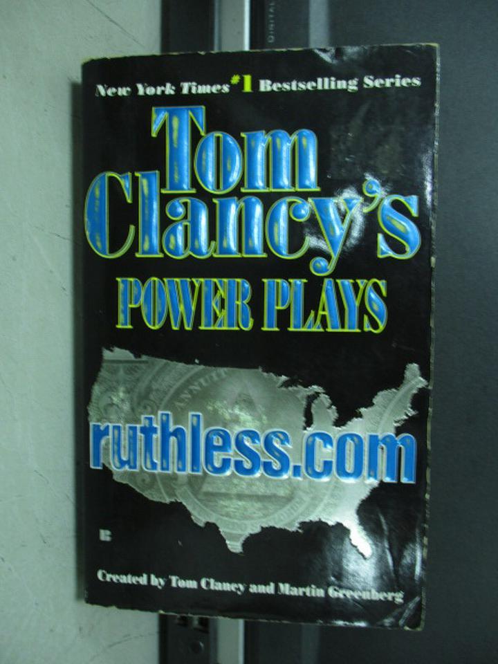 ~書寶 書T9/原文小說_KAP~Power Plays_ruthless.com_Tom