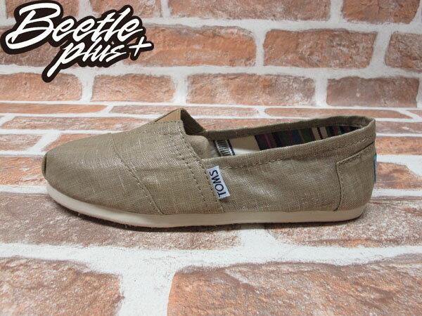 BEETLE PLUS 全新 TOMS CLASSICS CHAMPAGNE METALLIC LINEN WOMEN 女鞋 卡其 平底 帆布鞋 001108B13-CHA TOMS-07 0