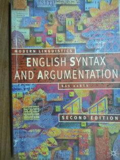 【書寶二手書T7╱語言學習_QFV】English Syntax and Argumentation_2╱e