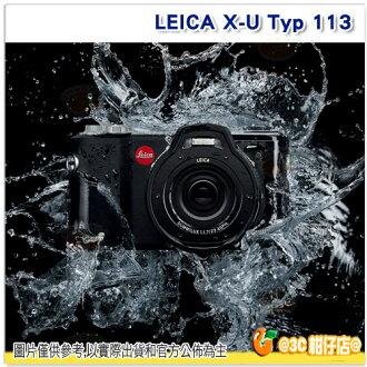預購 徠卡 LEICA X-U Typ 113 興華拓展公司貨 德國製造 搭23mm f1.7 內建閃燈 防水可達達15公尺 防塵 防撞擊