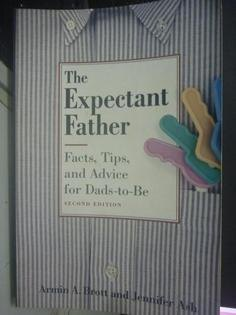 【書寶二手書T1/家庭_ZBA】The Expectant Father: Facts, Tips and Advice