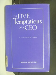 【書寶二手書T3/財經企管_NIJ】The Five Temptations of a Ceo