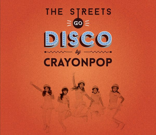 Crayon Pop 首張迷你專輯 The Streets Go Disco CD (音樂影片購)