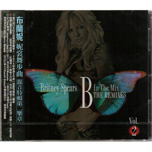 布蘭妮 妮裳舞步曲 混音特輯第二樂章CD Britney Spears B In The Mix The Remixes Vol.2 (音樂影片購)