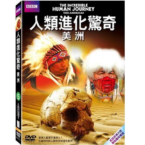 人類進化驚奇(05) 美洲DVD The Incredible Human Journey The Americans人類進化驚奇5 (音樂影片購)