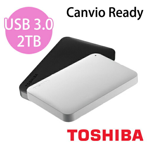 【TOSHIBA 東芝】Canvio Ready 2TB 行動硬碟
