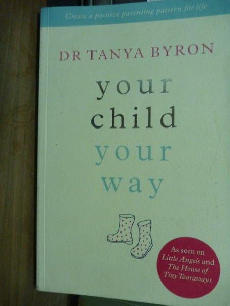 ~書寶 書T8/原文書_QOQ~Your Child Your Way_Dr.Tanya