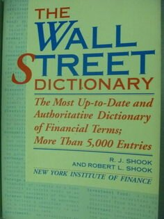 【書寶二手書T4/股票_QCY】Wall Street Dictionary_Robert L. Shook