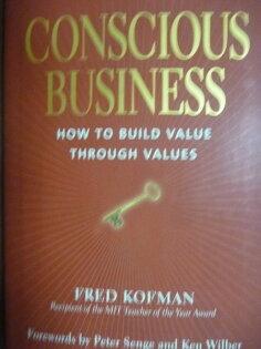 【書寶二手書T6/財經企管_QAO】Conscious Business_Fred KOFMAN_英文書_作者親簽