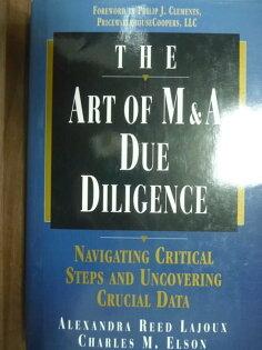 【書寶二手書T2/財經企管_PJW】The Art of M&A Due Diligence_Lajoux