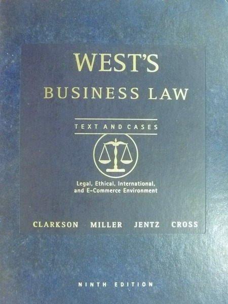 ~書寶 書T7/大學法學_WGZ~Wests Business Law_2004_Clar