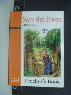 【書寶二手書T4/語言學習_NDR】Save the Forest : Teachers Book_無光碟