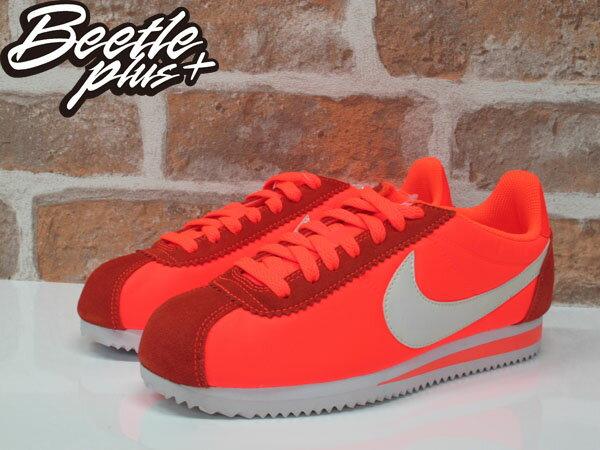 女生 BEETLE NIKE CLASSIC CORTEZ NYLON 橘 阿甘鞋 慢跑鞋 749864-810 24 1
