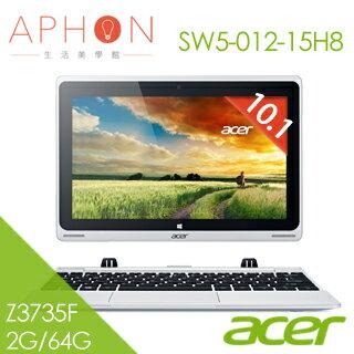 【Aphon生活美學館】ACER Switch 10 SW5-012-15H8 10.1吋 變形平板筆電(Z3735F/2G/64G)-送家樂福$200禮券