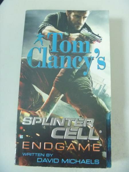 ~書寶 書T3/原文小說_IBH~Tom Clancy s Splinter Cell: