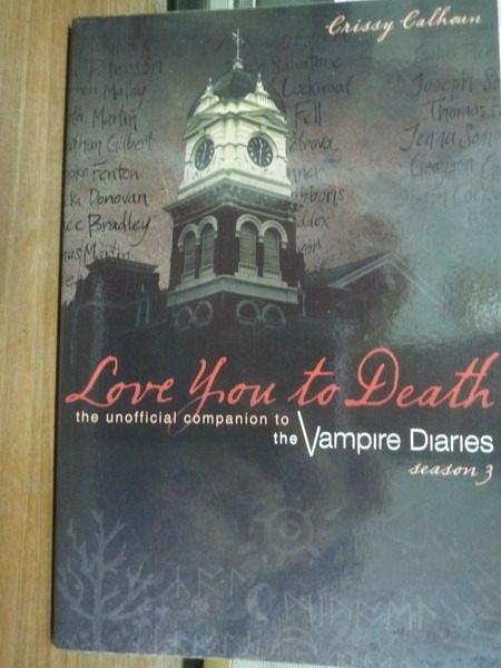 ~書寶 書T8/原文小說_PLR~Love You to Death:Season 3