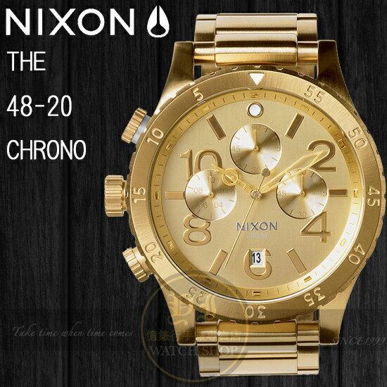 NIXON 實體店The 48-20 CHRONO型男腕錶/All Gold A486-502公司貨/禮物/極限運動/情人節