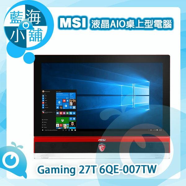 MSI 微星 Gaming 27T 6QE-007TW 27型6代i7獨顯Win10觸控液晶 AIO 桌上型 電腦
