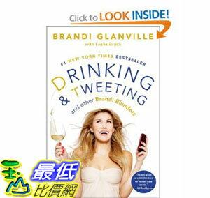 [美國直購]2012 美國秋季暢銷書排行榜Drinking and Tweeting: And Other Brandi Blunders$971