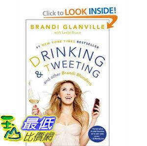 [美國直購]2012 美國秋季暢銷書排行榜Drinking and Tweeting: And Other Brandi Blunders $971