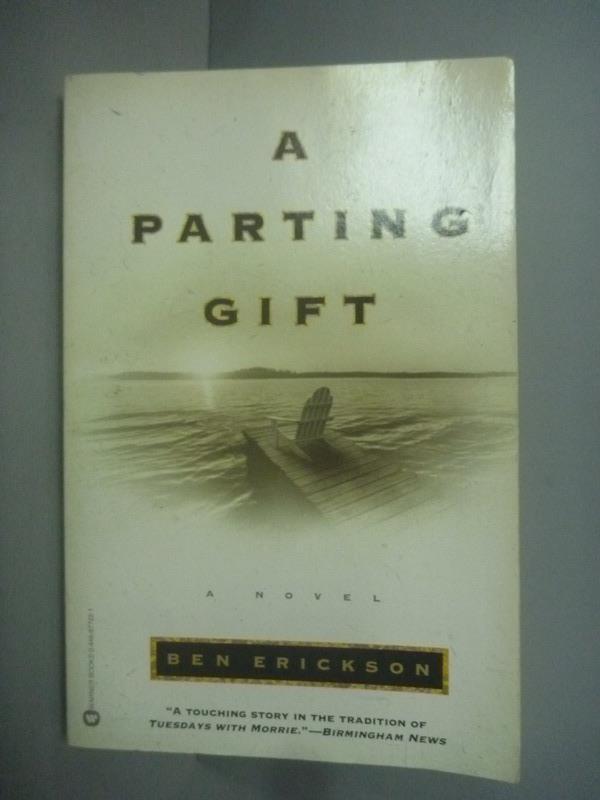 ~書寶 書T1/原文小說_KLO~A Parting Gift_Ben Erickson