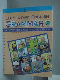【書寶二手書T1/語言學習_XDF】Elementary English Grammar-A Reference and  Practice Book 2_Alex Rath Ph.D.