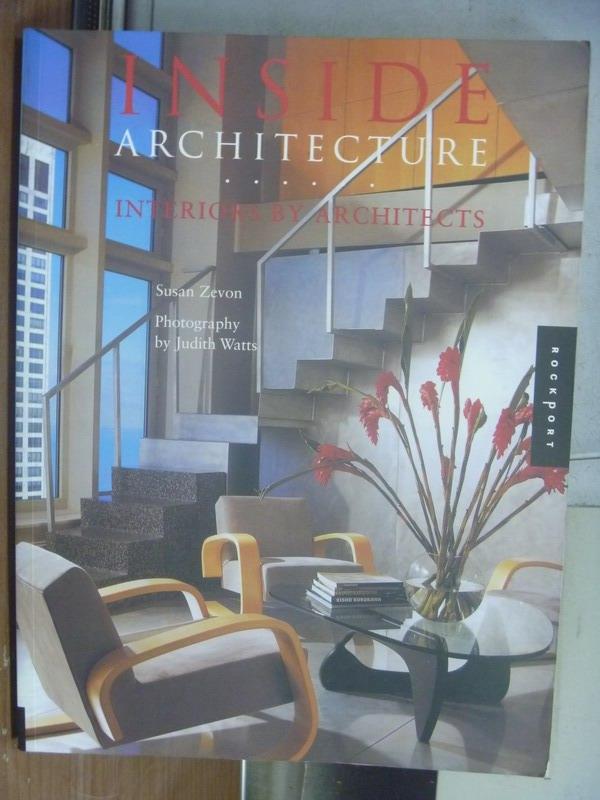 【書寶 書T4/ _QXJ】Inside Architecture