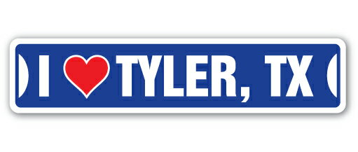 I LOVE TYLER, TEXAS Street Sign tx city state us wall road dcor gift