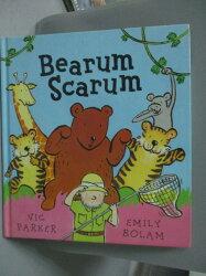 【書寶二手書T3/少年童書_WFE】Bearum Scarum_Victoria Parker