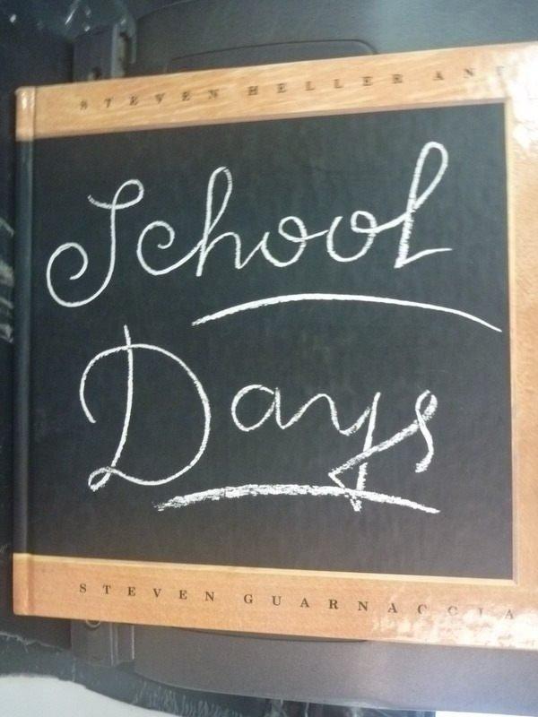 【書寶二手書T3/少年童書_ZDC】School Days_Steven