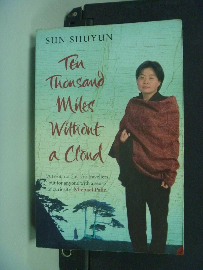 【書寶二手書T5/旅遊_NSR】Ten Thousand Miles Without a Cloud…