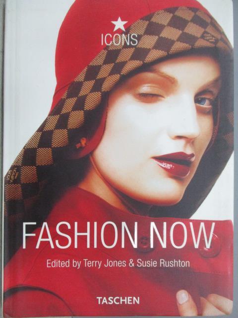 【書寶 書T1/美容_MPI】Fashion Now_Terry Jones