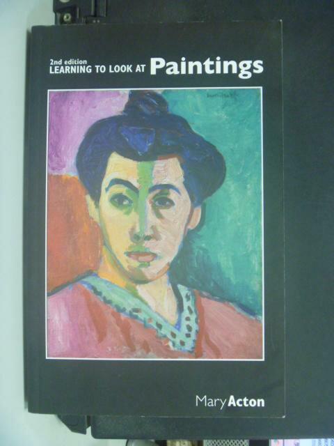 【書寶 書T9/藝術_NSB】Learning to Look at Paintings_