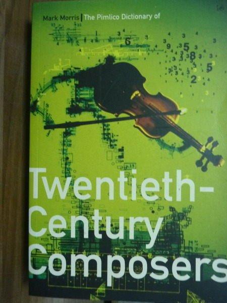 ~書寶 書T5/原文書_QGF~The…Twentieth~Century Compose